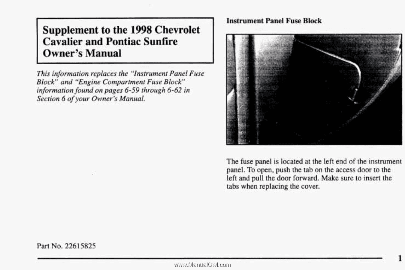 Instrument. Panel. Fuse. Block. Supplement. to. the. 1998. Chevrolet.  Cavalier. and. Pontiac. Sunfire. Owner's. Manual