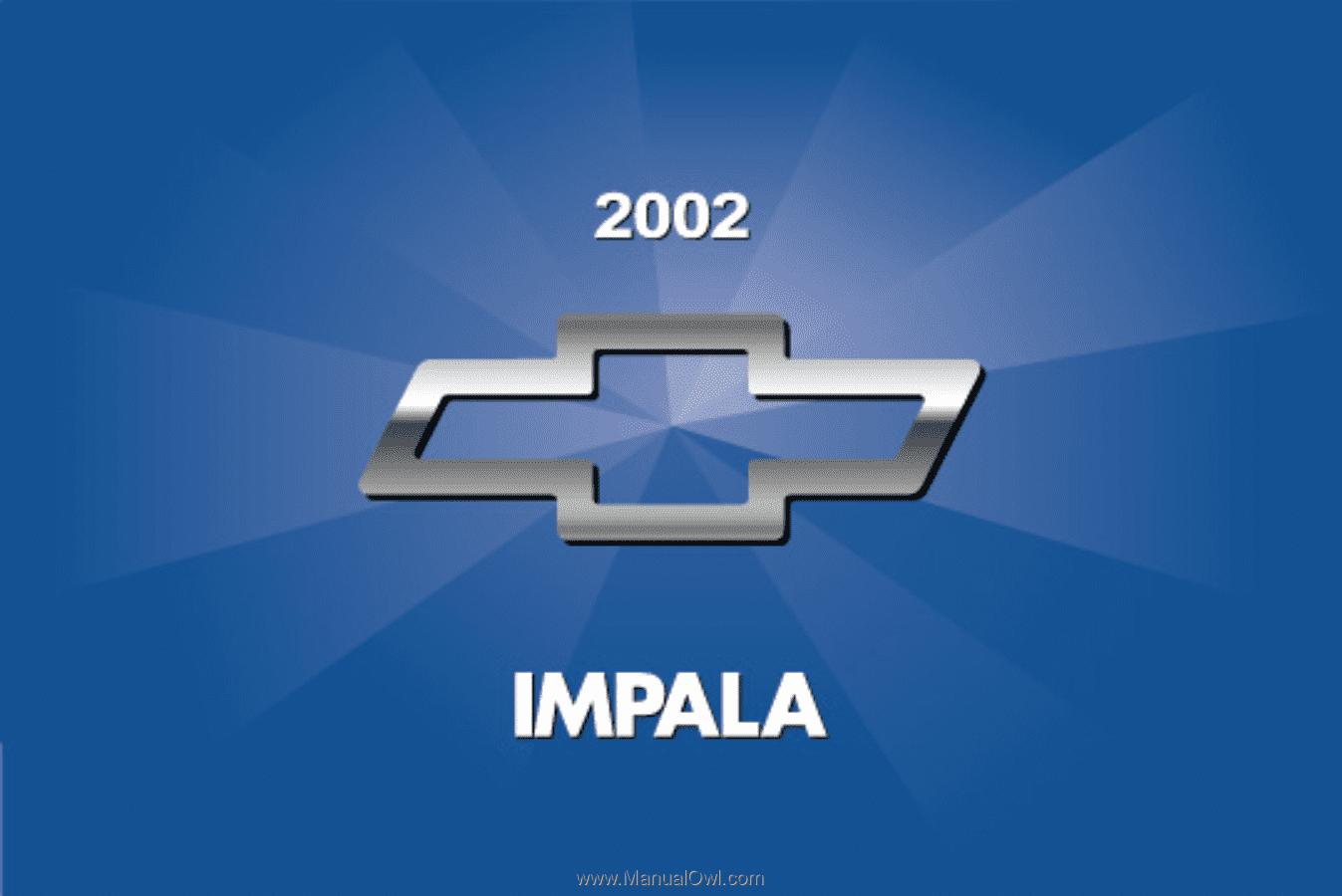 i. 2002 Chevrolet Impala. Owner's Manual