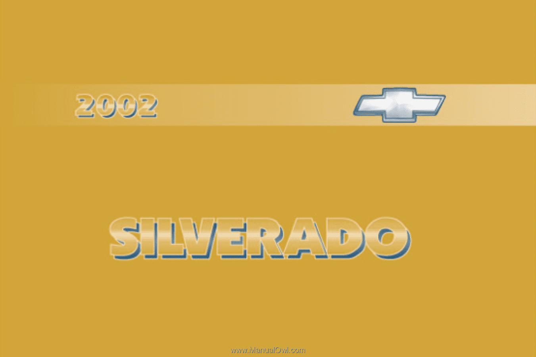 i. 2002 Chevrolet Silverado. Owner's Manual