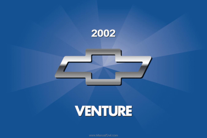 i. 2002 Chevrolet Venture. Owner's Manual