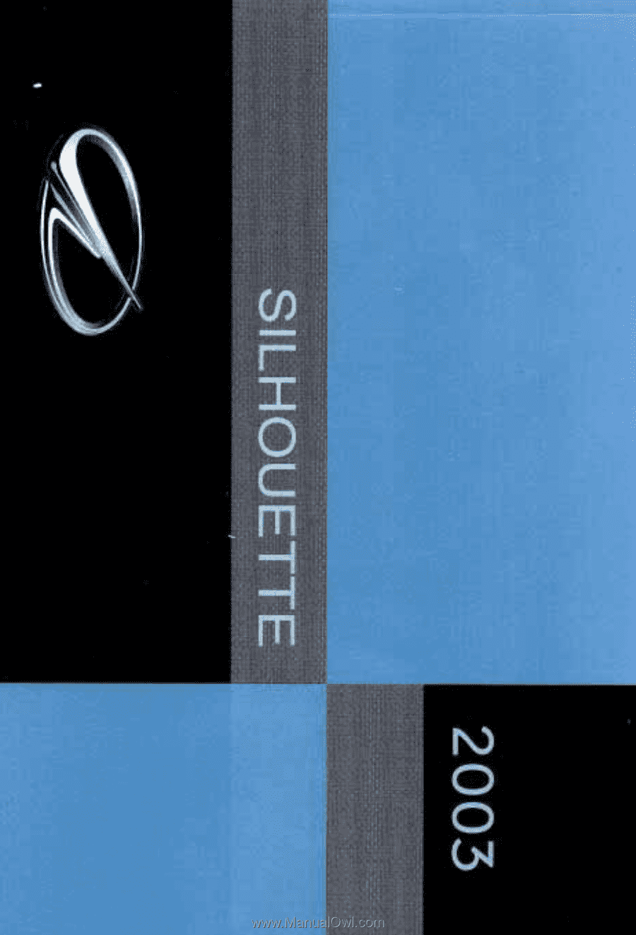 0. 0 . The. 2003. Oldsmobile Silhouette Owner. Manual