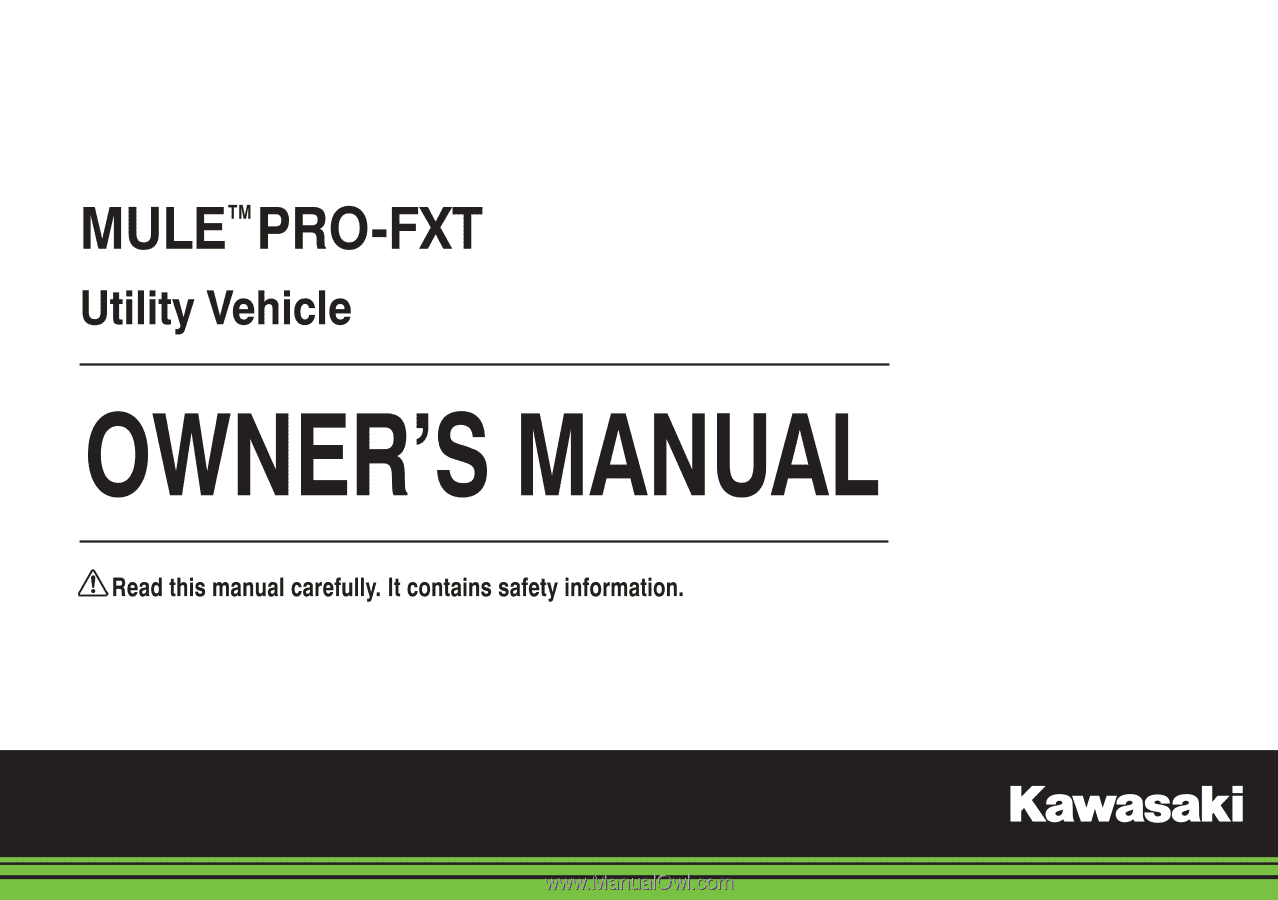 2015 kawasaki mule pro fxt owners manual. Black Bedroom Furniture Sets. Home Design Ideas