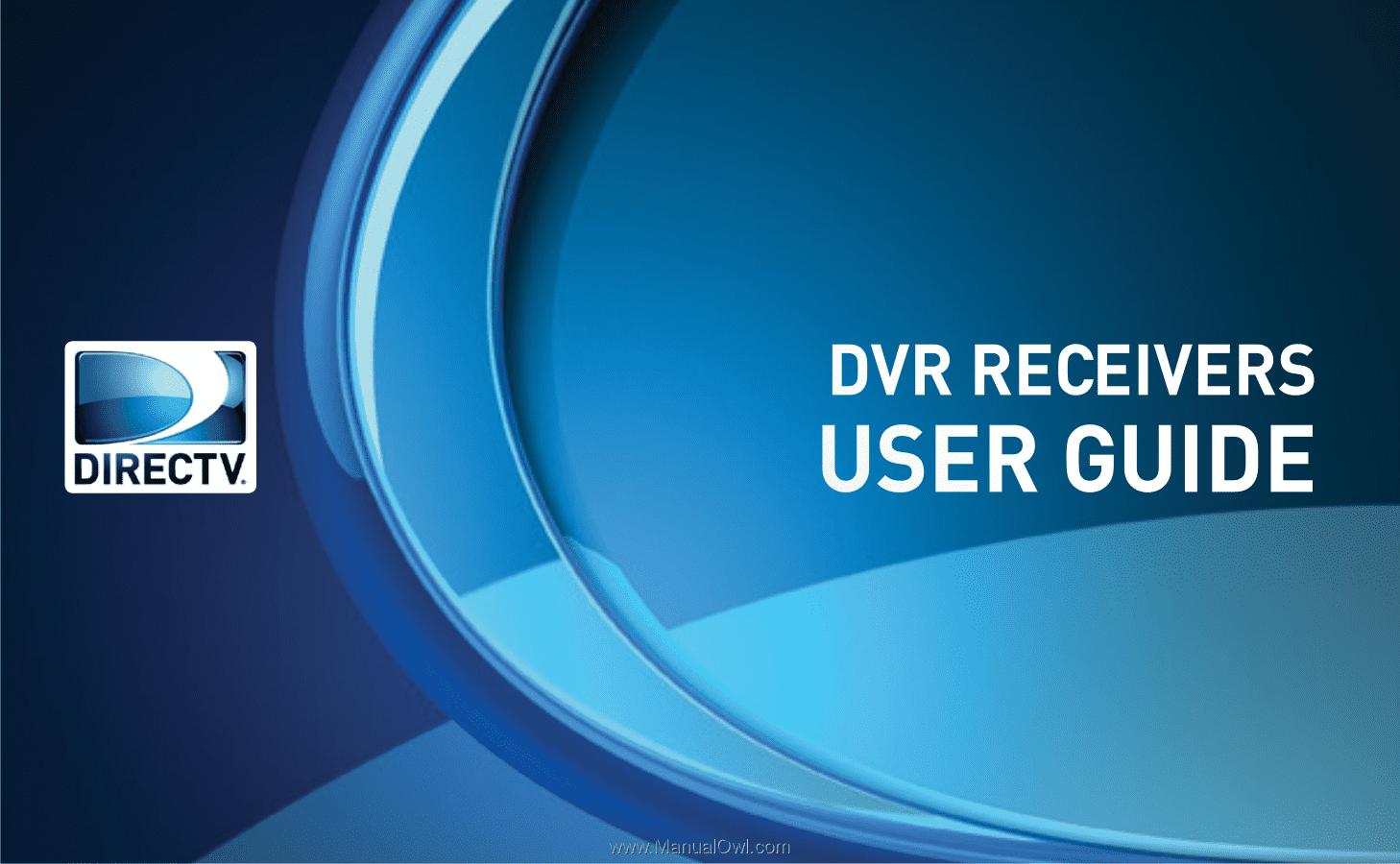 DVR RECEIVERS. USER GUIDE