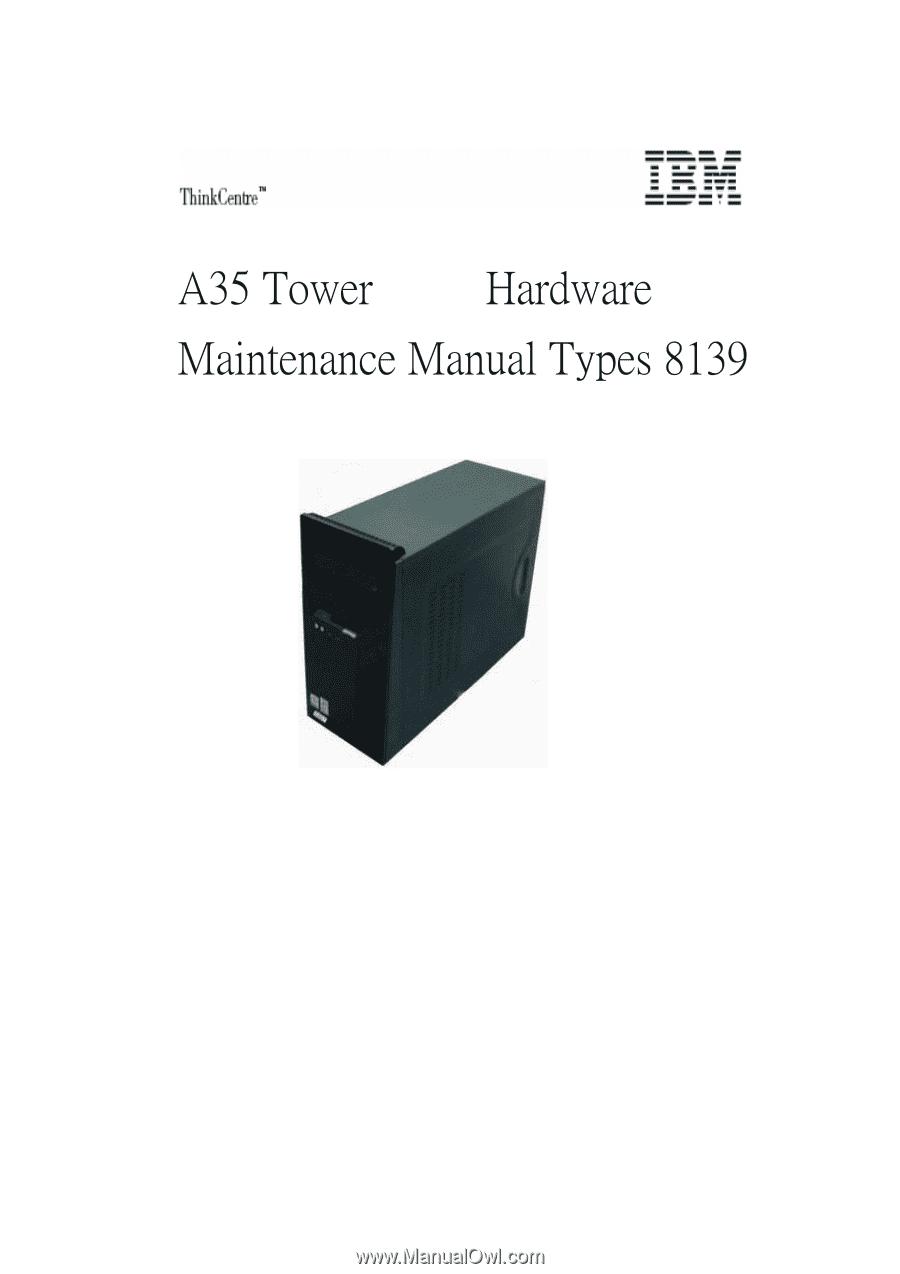 Lenovo ThinkCentre A35   Hardware Service Manual