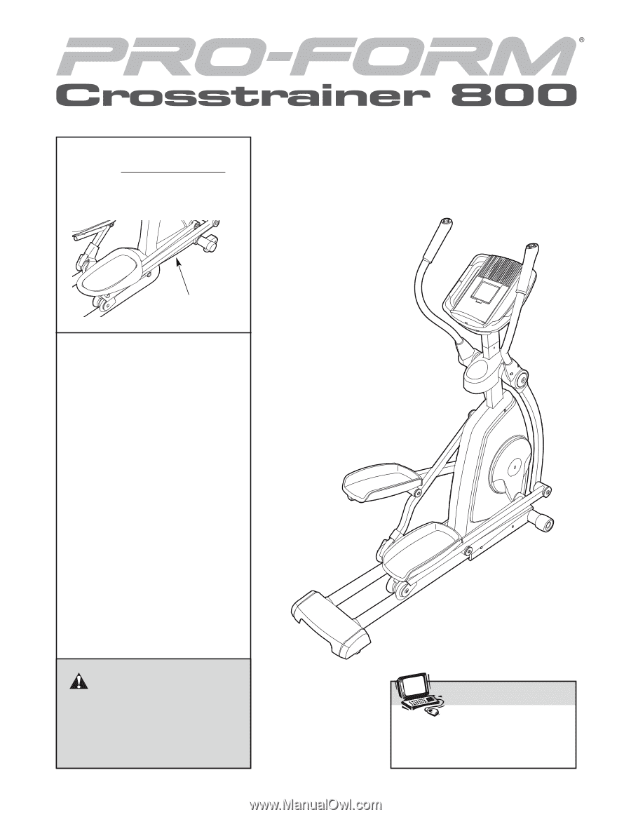 Proform home gyms crosstrainer 800 (no. Pfel85607. 0) owner's.
